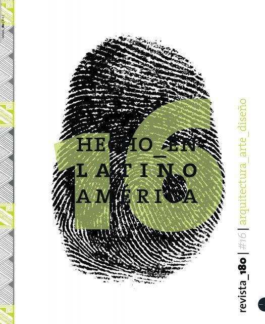 Hecho en Latinoamérica: Revista  180 – N° 16