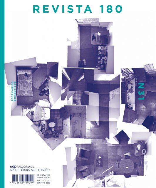 Paisajes Domésticos. Revista 180 – N° 31