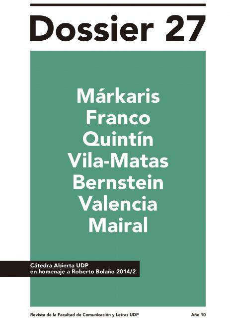 Cátedra Abierta UDP 2014 en Homenaje a Roberto Bolaño: Revista Dossier N° 27