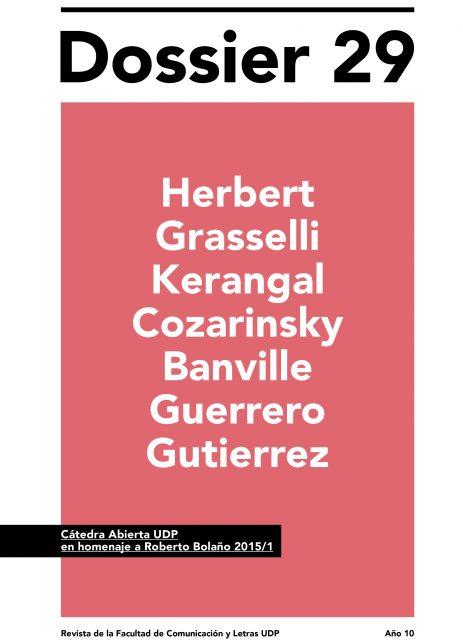 Cátedra Abierta UDP 2015 en homenaje a Roberto Bolaño: Revista Dossier N° 29