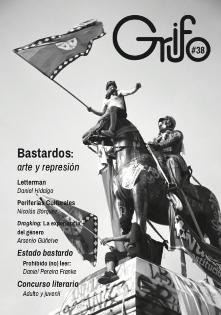 Bastardos: arte y represión. Revista Grifo – N° 38