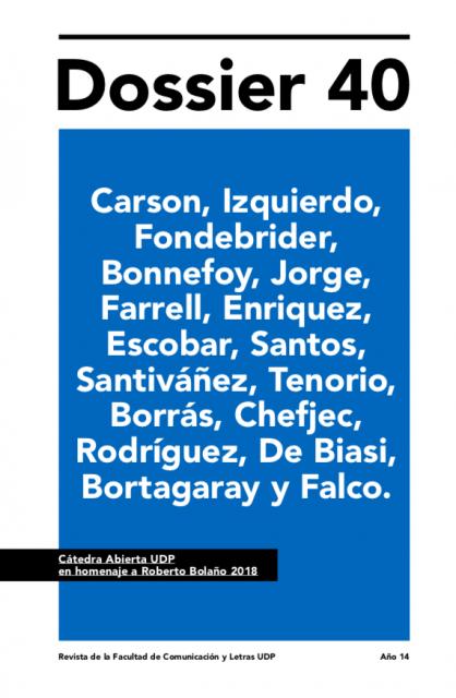 Cátedra Abierta UDP en homenaje a Roberto Bolaño 2018: Revista Dossier Nº 40