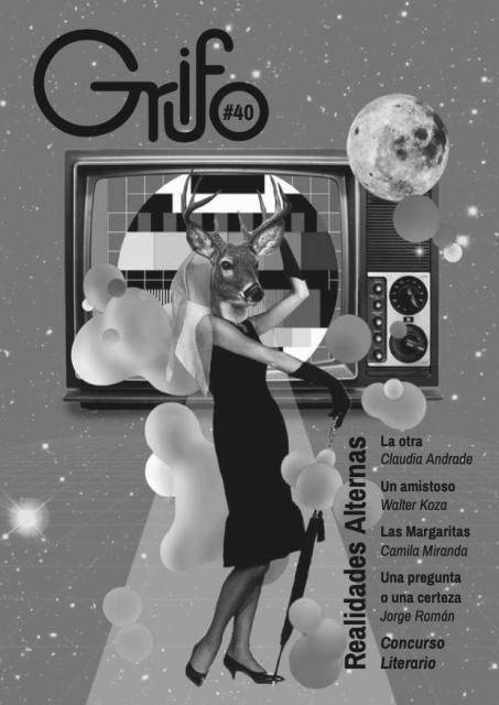 Realidades alternas. Revista Grifo – N° 40